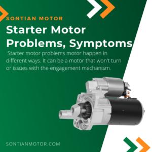 Starter Motor Problems, Symptoms