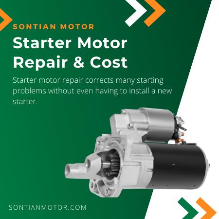 Starter Motor Repair & Cost