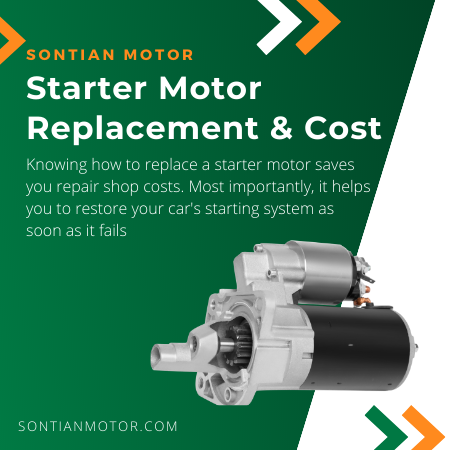 Starter Motor Replacement and Cost
